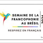 Semaine de la Francophonie au Brésil 2021